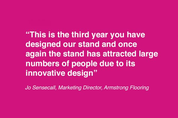 Armstrong - Exhibition Stand Feedback